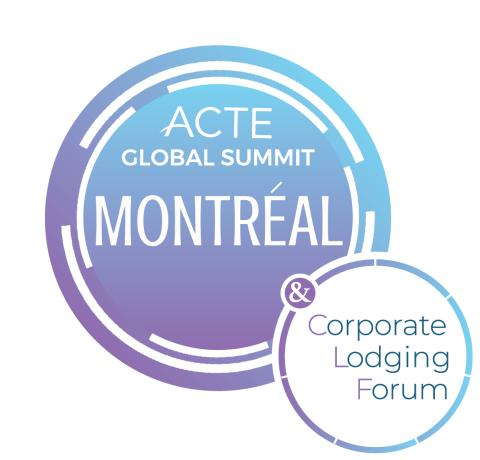 ACTE Montréal Global Summit and Corporate Lodging Forum