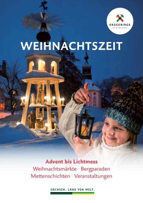 Angebotsbroschüre Weihnachtszeit im Erzgebirge 2019 ( bis Lichtmess am 02. Februar 2020)