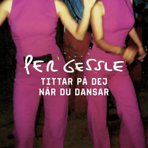 """""""Tittar på dej när du dansar"""" är andra singeln från Per Gessles kritikerrosade album """"En vacker natt""""!"""