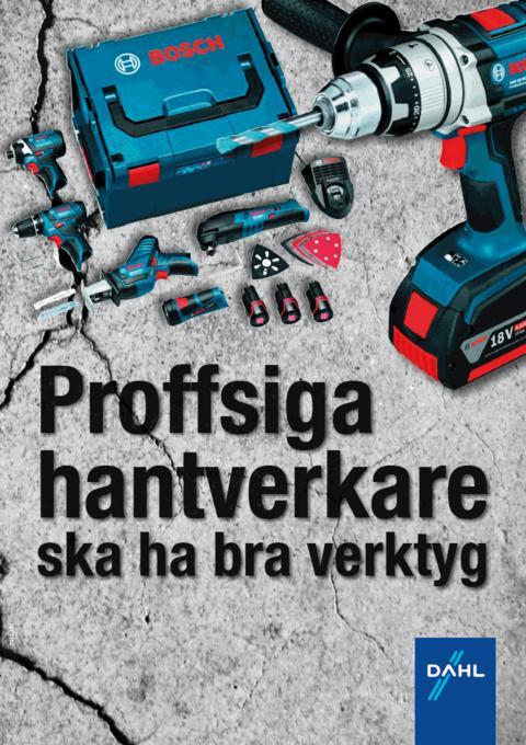 Proffsiga hantverkare ska ha bra verktyg