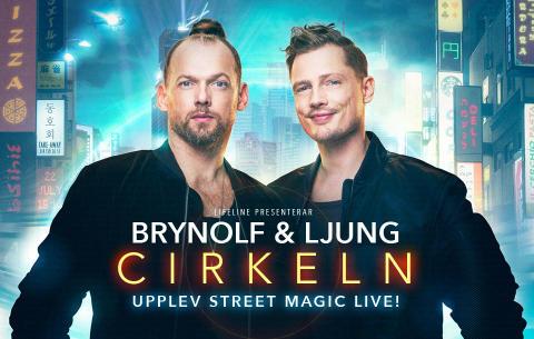 """Brynolf & Ljung gör extra föreställningar i Stockholm av succén """"Cirkeln""""!"""
