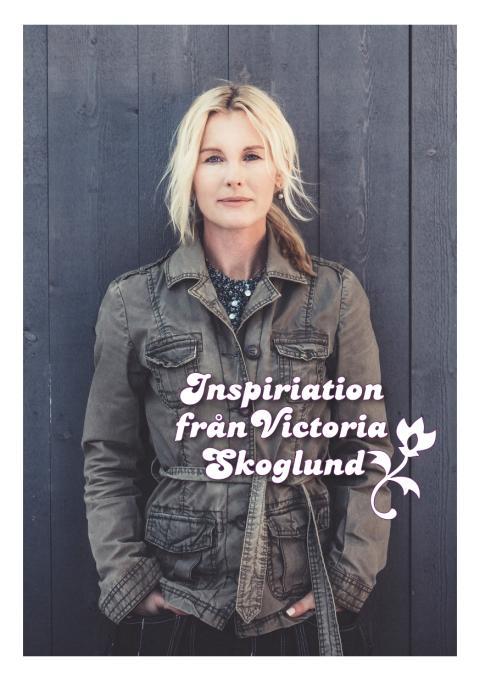 Victoria Skoglund inspirerar