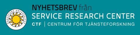CTF Nyhetsbrev nr 6, 2016, från CTF, Centrum för tjänsteforskning vid Karlstads universitet