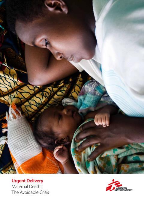 Läkare Utan Gränsers rapport, 'Maternal Death: The Avoidable Crisis'