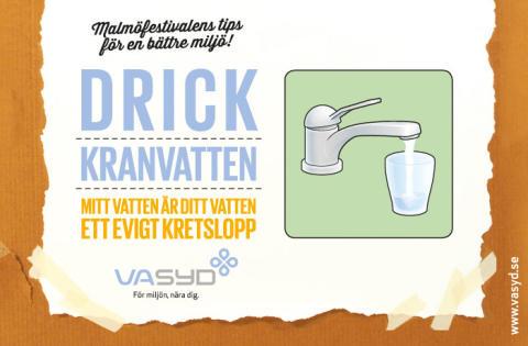 Drick kranvatten - Malmöfestivalen