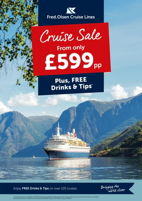 Cruise from only £599 per person and enjoy 'FREE Drinks & Tips' in Fred. Olsen's new 'Cruise Sale'