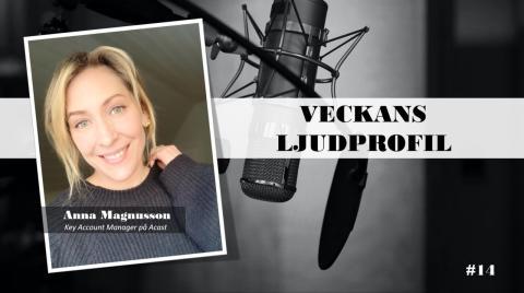 Veckans ljudprofil - Anna Magnusson