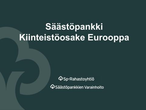 Säästöpankin Kiinteistöosake Eurooppa -rahasto