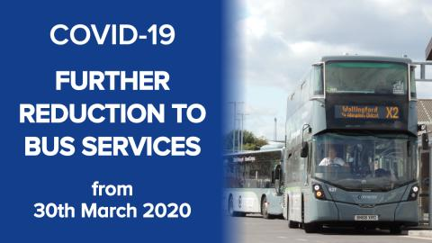 COVID-19 - Further reduction to bus services