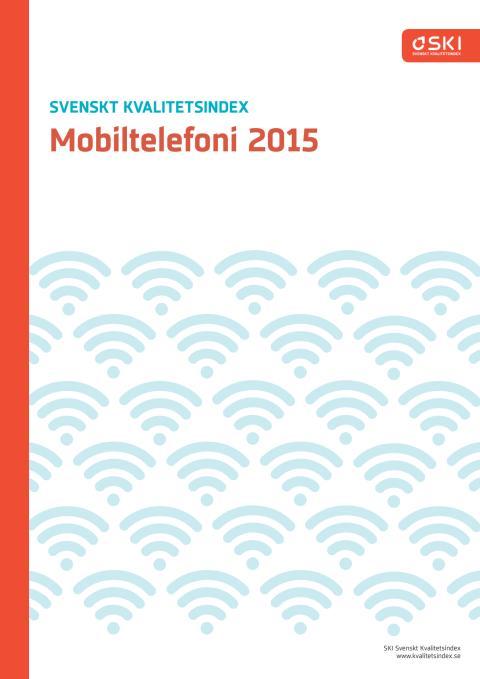 Svenskt Kvalitetsindex om Mobiloperatörer 2015