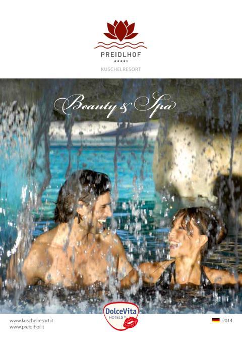 Beauty & Spa DolceVita Hotel Preidlhof****S