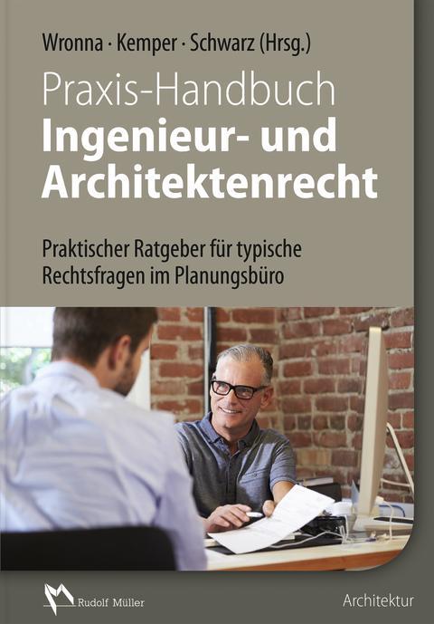 Praxis-Handbuch Ingenieur- und Architektenrecht (2D/tif)