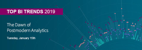 Qlik's Top BI Trends 2019 - The Dawn of Postmodern Analytics
