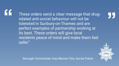 Closure orders for two addresses used for drug dealing in Sunbury-on-Thames
