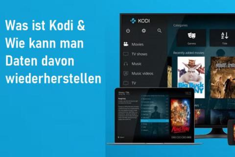 Was ist Kodi und wie kann man seine Daten wiederherstellen