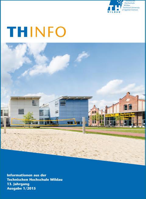 "Publikation ""TH Info 1/2015"" bündelt Highlights des Sommersemesters 2015 an der Technischen Hochschule Wildau"
