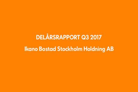 Ikano Bostad Stockholm Holding AB (publ): delårsrapport 1 januari-30 september 2017