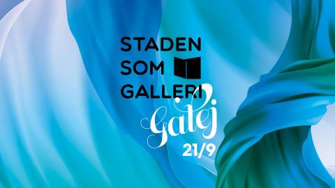 Staden som galleri - Galej
