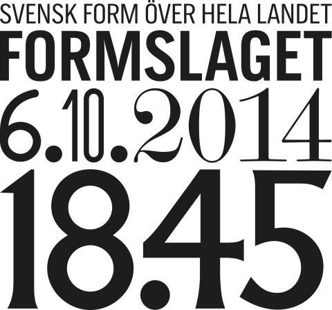 Svensk Forms födelsedag 6 oktober: Formbärare koras över hela landet
