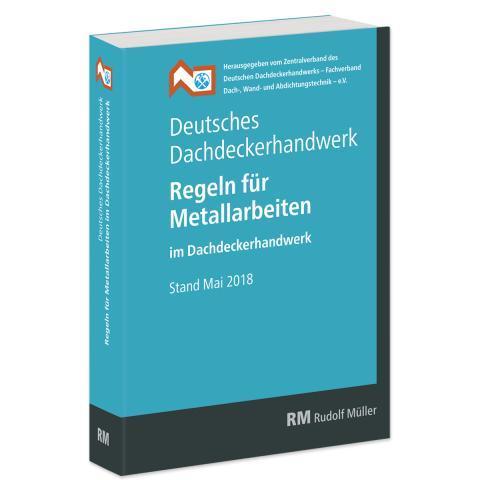 Regeln für Metallarbeiten im Dachdeckerhandwerk