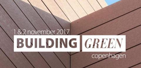Building Green Copenhagen 2017 - messe for bæredygtigt byggeri