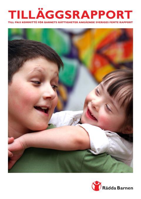 Rädda Barnens tilläggrapport 2014
