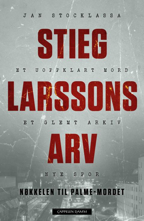 Stieg Larssons hovedteori i Palmesaken pekte mot det sør-afrikanske apartheidregimet