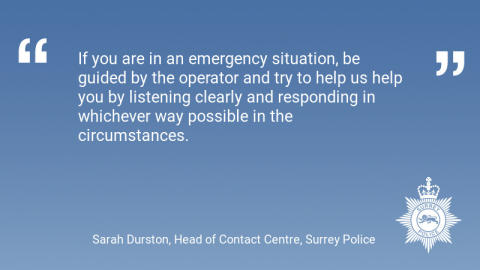Surrey Police issue advice on pressing 55 when calling 999 in support of the IOPC Make Yourself Heard campaign