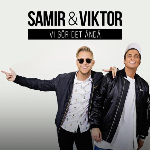 """Samir & Viktor sätter hatarna på plats med """"Vi gör det ändå"""""""