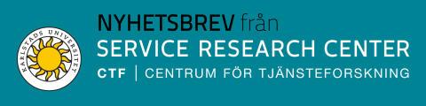 Nyhetsbrev nr 5, 2019, från CTF, Centrum för tjänsteforskning vid Karlstads universitet