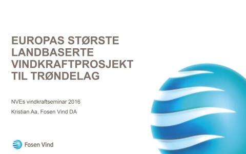 Presentasjon om Fosen Vind på NVEs vindkraftkonferanse 06-2016