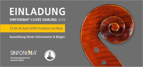 SINFONIMA + DARLING = SINFONIMA CUVÉE DARLING:  Exklusive Ausstellung und Versteigerung von Meisterbogen und - instrumenten