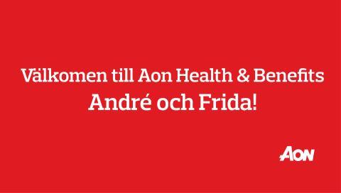 Välkommen till Aon Health & Benefits, André och Frida!