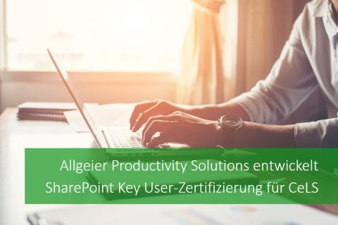 Allgeier Productivity Solutions entwickelt SharePoint Key User-Zertifizierung für CeLS