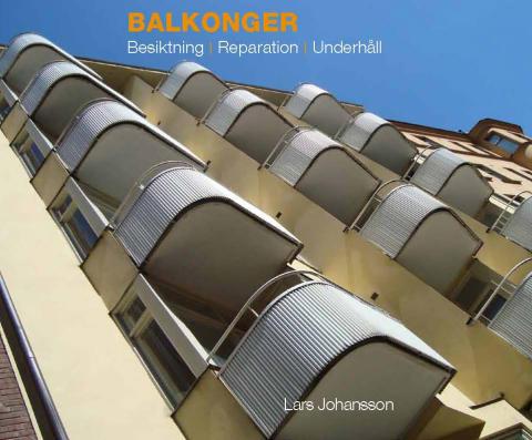 Ny bok: Balkonger – besiktning, reparation och underhåll
