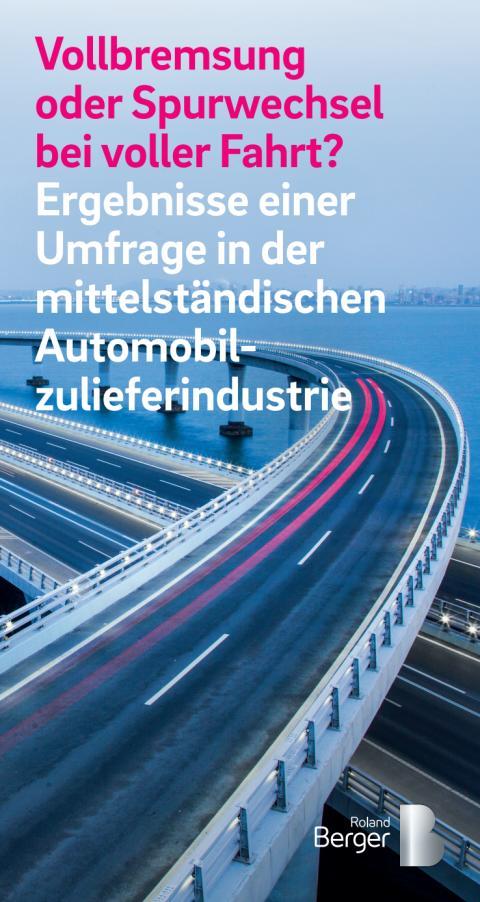 Roland Berger Studie: Deutsche mittelständische Automobilzulieferer