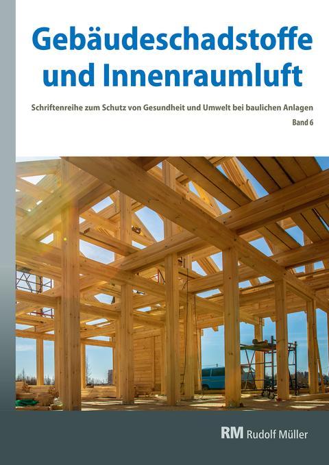 Gebäudeschadstoffe und Innenraumluft, Band 6 (2D/tif)