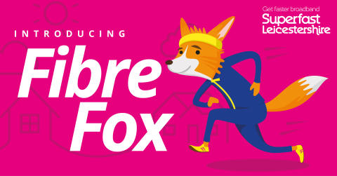 Fibre Fox hoping for a fantastic reception in Leicestershire