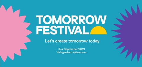 TOMORROW FESTIVAL New festival initiative seizes the future
