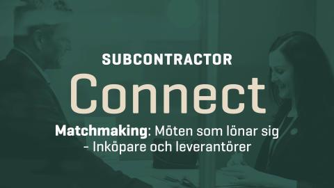 Elmia Subcontractor Connect- matchmaking