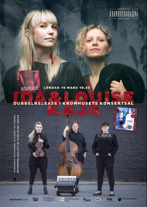 Dubbelrelease: Konsert med Kaja och Ida & Louise, Kronhuset Göteborg 16 mars