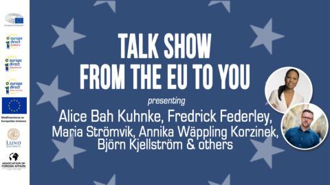 Pressinbjudan: Från EU till dig – en talk show