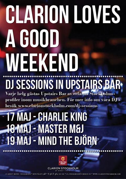 DJ Sessions 17-19 maj @ Clarion Hotel Stockholm