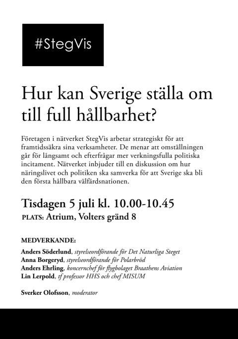 StegVis bjuder in till diskussion i Almedalen - Hur kan Sverige ställa om till full hållbarhet?