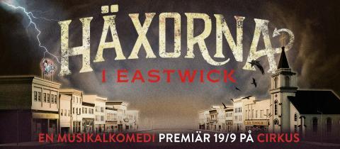 """Kultfilmen """"Häxorna i Eastwick"""" blir musikal på Cirkus med Peter Jöback i huvudrollen!"""