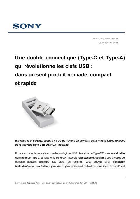 Une double connectique (Type-C et Type-A) qui révolutionne les clefs USB :  dans un seul produit nomade, compact  et rapide