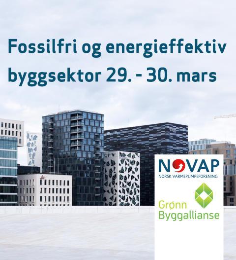 Fossilfri og energieffektiv byggsektor -  Varmepumpekonferansen 2017