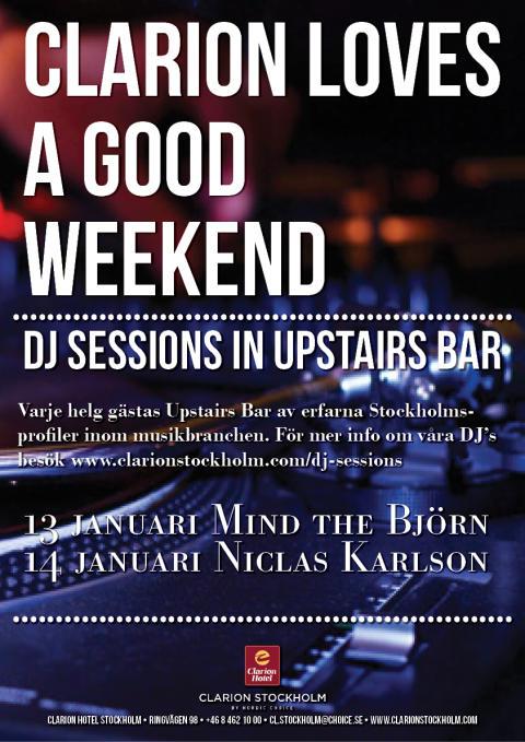 DJ Sessions 13-14 januari @ Clarion Hotel Stockholm