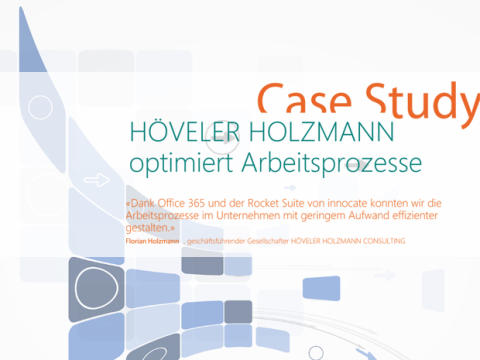 Case Study: HÖVELER HOLZMANN optimiert Arbeitsprozesse