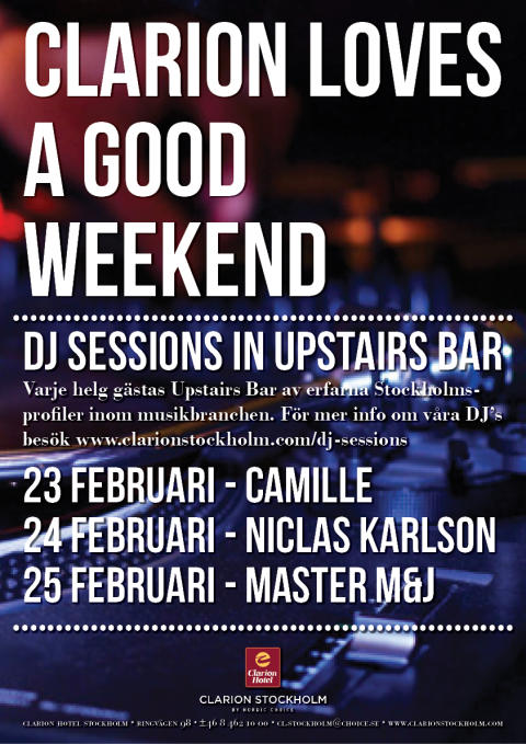 DJ Sessions 23-25 februari @ Clarion Hotel Stockholm
